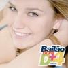 Bailão Bom D+,Vol. 4