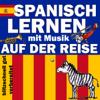 Joachim Schwochert - Auf der Reise: Spanisch lernen mit Musik Grafik