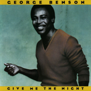 Give Me the Night - George Benson - George Benson
