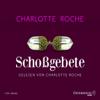 Charlotte Roche - SchoГџgebete artwork