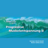 Weniger Stress durch Progressive Muskelentspannung II (Weiterentwicklungen der Relaxation nach Jacobson)