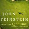 John Feinstein - Tales From Q School: Inside Golf's Fifth Major artwork