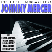 The Great Songwriters - Johnny Mercer - Various Artists & Johnny Mercer - Various Artists & Johnny Mercer