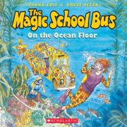 Download The Magic School Bus on the Ocean Floor (Unabridged) Audio Book