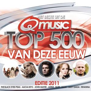 Verschillende artiesten - QMusic Top 500 Van Deze Eeuw - 2011