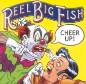 Reel Big Fish - Sayonara Senorita