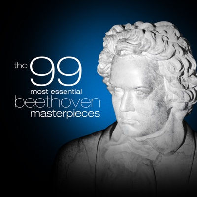 The 99 Most Essential Beethoven Masterpieces - Various Artists album
