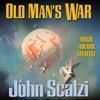 Old Man's War (Unabridged) - John Scalzi