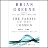 Brian Greene - The Fabric of the Cosmos: Space, Time, and the Texture of Reality portada