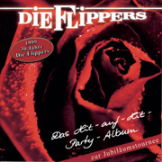 Das Hit-auf-Hit-Party-Album - Die Flippers - Die Flippers