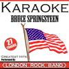 Karaoke Bruce Springsteen Greatest Hits - London Karaoke Rock Band