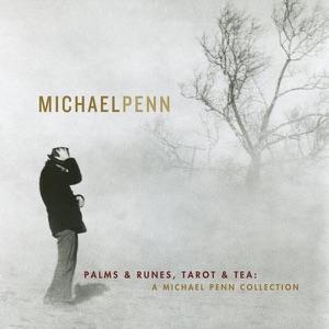 Palms & Runes, Tarot & Tea: A Michael Penn Collection