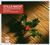 Stille Nacht: Musik Zur Weihnachtszeit (Silent Night: Music for Christmas Time)