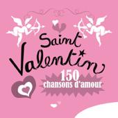 Saint Valentin - 150 chansons d'amour