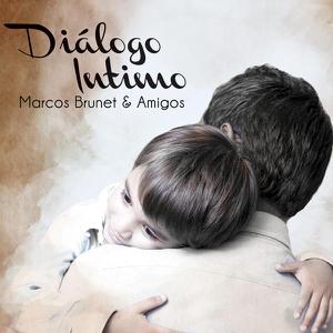 Marcos Brunet - Diálogo Íntimo