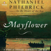 Download Mayflower: A Story of Courage, Community, and War (Unabridged) Audio Book