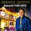 Seine 10 Top-Hits - Das Jubiläumsalbum - Freddy Quinn