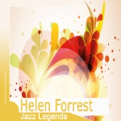 Helen Forrest - Between a Kiss and a Sigh (Remastered)