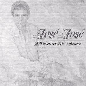 José José - El Príncipe Con Trío, Vol. 2