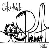 Cake Walk - EP