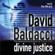 David Baldacci - Divine Justice: Camel Club, Book 4