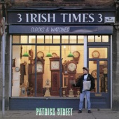 Patrick Street - Boston O'Connor / John Gaffney's Fling / The Kerryman's Fling