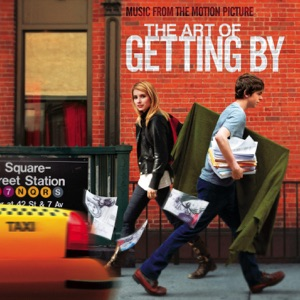 The Art of Getting By (Music from the Motion Picture)