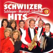 Schwiizer Schlager - Musical -Ländler Hits