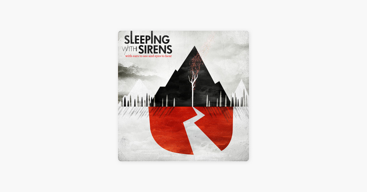 sleeping with sirensの with ears to see and eyes to hear をapple