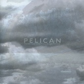 Pelican - March to the Sea