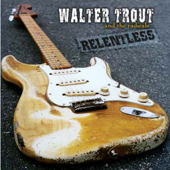 Cry If You Want To - Walter Trout & The Radicals