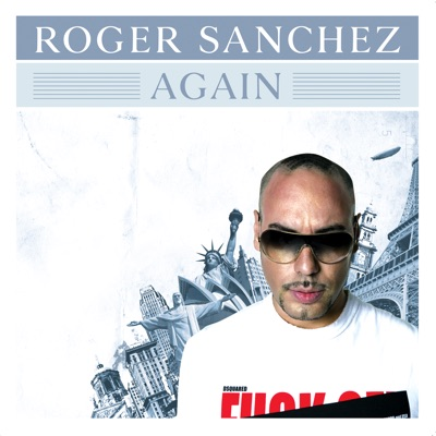 Again - Single - Roger Sanchez