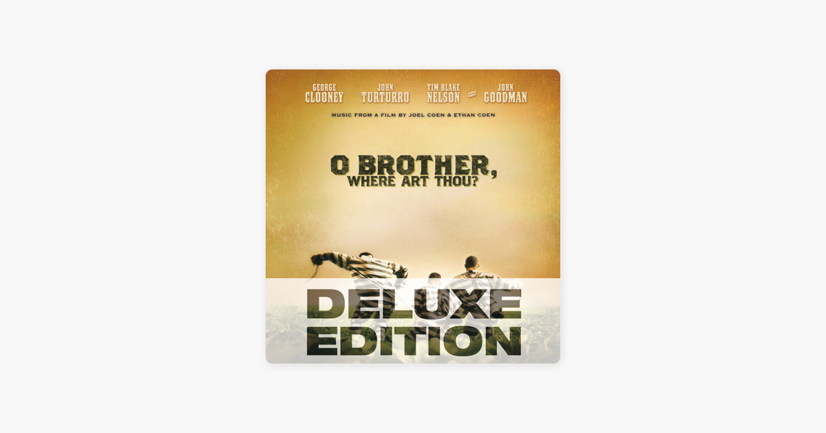 O Brother Where Art Thou Soundtrack Deluxe Edition ‎Music from t...