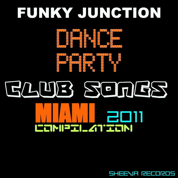 Funky Junction Present: Dance Party Club Songs by Various Artists on iTunes