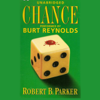 Robert B. Parker - Chance: A Spenser Novel (Unabridged) artwork