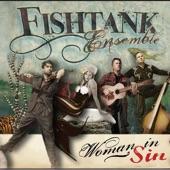 Fishtank Ensemble - After You've Gone