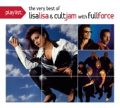 Playlist: The Very Best of Lisa Lisa & Cult Jam with Full Force