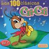 Las 100 Clásicas de Cri-Cri, Vol. 1 - Cri-Cri