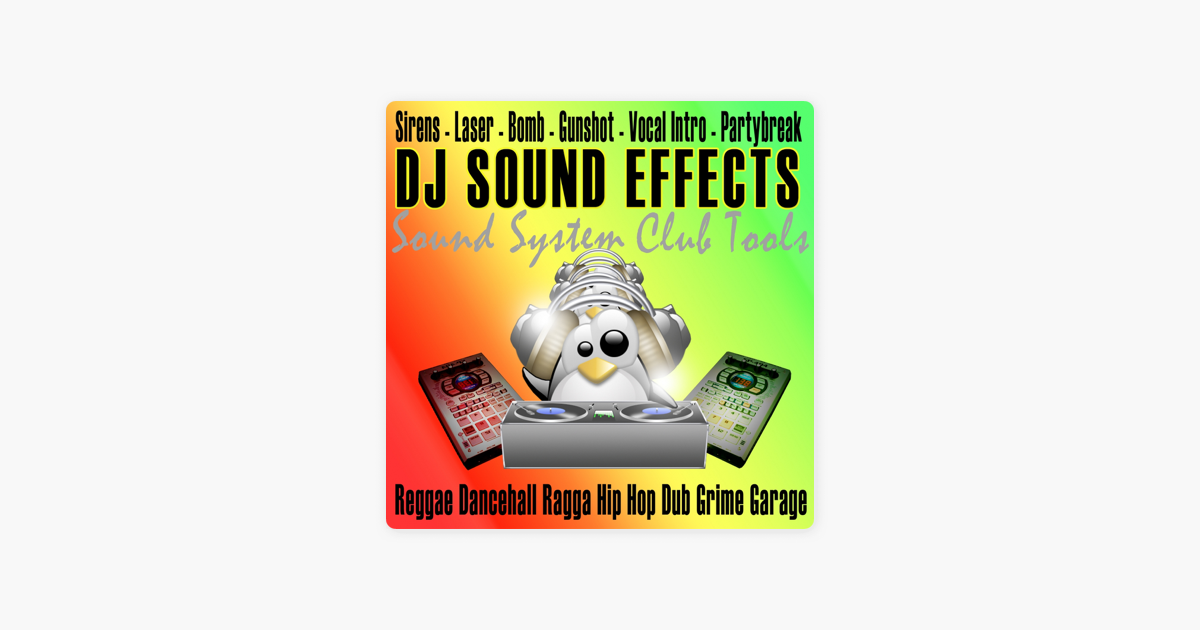 ‎Sound System Effects FX Club Tools (Reggae Dancehall Ragga Hip hop Dub  Grime Garage) by Dj Sound Effects FX