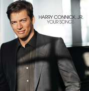 Your Songs - Harry Connick, Jr. - Harry Connick, Jr.