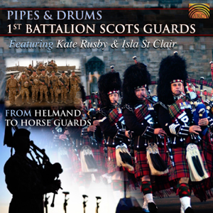 1st Battalion Scots Guards - Pipes & Drums - From Helmand to Horse Guards