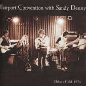 Fairport Convention with Sandy Denny - It'll Take a Long Time
