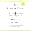 Malcolm Gladwell - The Tipping Point: How Little Things Can Make a Big Difference  artwork