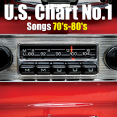 U.S. Chart No.1 Songs 70's-80's (全米チャート1位 名曲集)