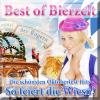 Best of Bierzelt  - Die schönsten Oktoberfest Hits - So feiert die Wiesn! - Various Artists
