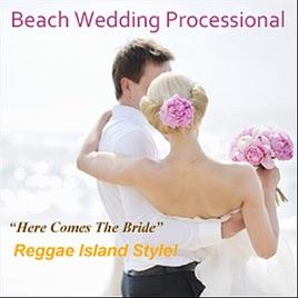 Here Comes the Bride (Beach Wedding Ceremony) - Single by Beach ...