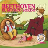 Beethoven: Una Historia Contada (Texto Completo) [Beethoven ] (Unabridged)