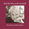 Byron Katie Mitchell - End the War With Yourself (Unabridged  Nonfiction)  artwork