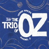 The Trio of OZ - There Is A Light