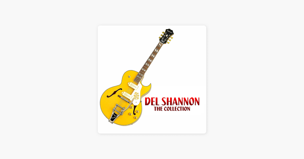 The Collection by Del Shannon on Apple Music
